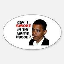 OBAMA GOT WEED Oval Decal