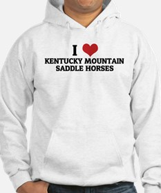 I Love Kentucky Mountain Sadd Hoodie