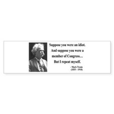 Mark Twain 15 Bumper Bumper Sticker