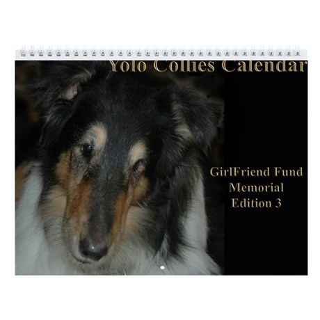 Yolo Collies Calendar Memorial Edition 2007-2008
