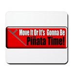 Pinata Time Mousepad