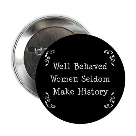 "Well Behaved 2.25"" Button"