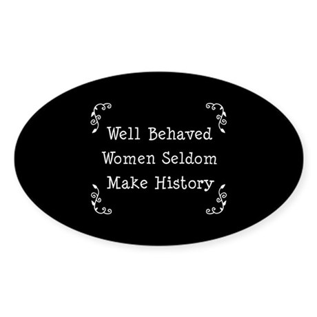 Well Behaved Oval Sticker