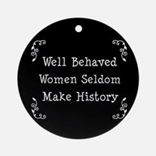 Well Behaved Ornament (Round)