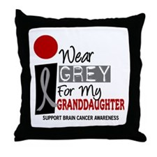 I Wear Grey For My Granddaughter 9 Throw Pillow