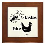 Crawfish tastes... Framed Tile