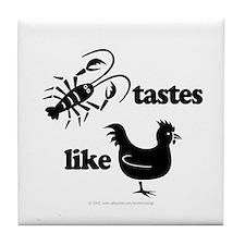 Crawfish tastes... Tile Coaster