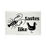 Crawfish tastes... Rectangle Magnet (100 pack)