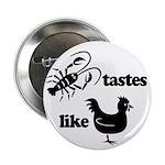 Crawfish tastes... Button