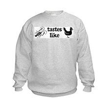 Crawfish tastes... Sweatshirt