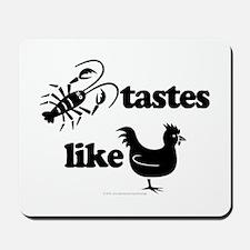 Crawfish tastes... Mousepad