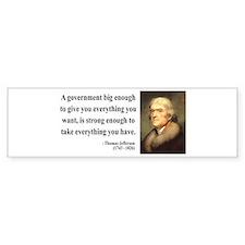 Thomas Jefferson 1 Bumper Bumper Sticker