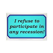"""No Recession"" Rectangle Magnet"