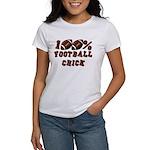 100% Football Chick Women's T-Shirt