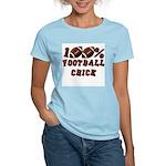 100% Football Chick Women's Light T-Shirt