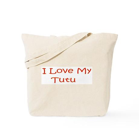 I Love My Tutu Tote Bag