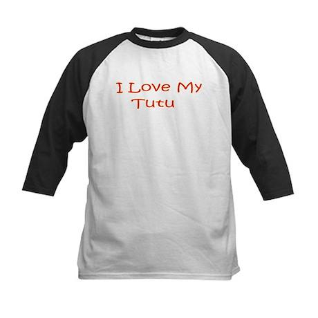 I Love My Tutu Kids Baseball Jersey