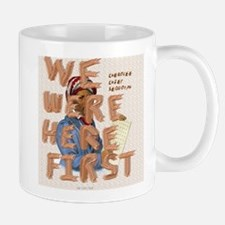 we were here first Mug