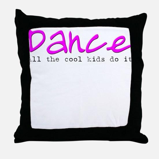 All the Cool Kids Dance Throw Pillow