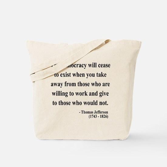 Thomas Jefferson 3 Tote Bag