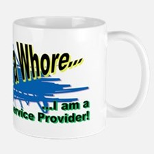 I am not a Whore... Mug