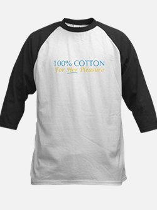 100% Cotton for Her Pleasure Kids Baseball Jersey