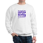 Cooking before Knitting? Sweatshirt