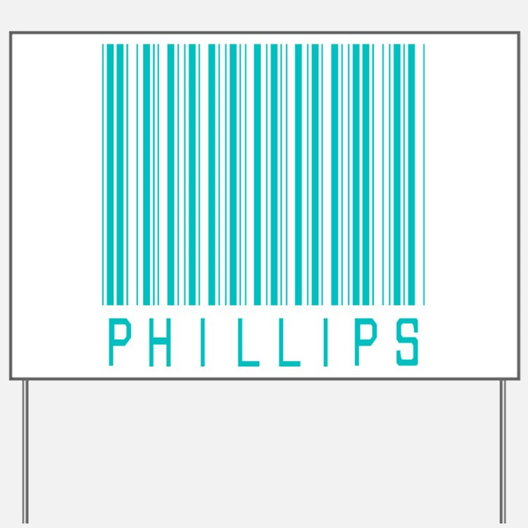 Phillips Yard Sign