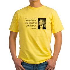 Thomas Jefferson 16 Yellow T-Shirt