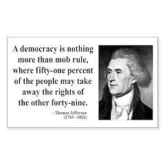 Thomas Jefferson 16 Rectangle Decal