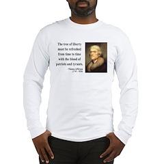 Thomas Jefferson 18 Long Sleeve T-Shirt