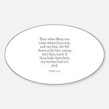 JOHN 11:32 Oval Decal