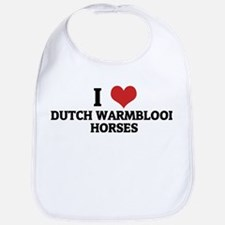 I Love Dutch Warmblood Horses Bib