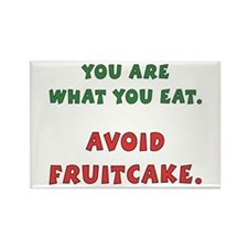 Avoid Fruitcake Rectangle Magnet