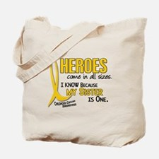 Heroes All Sizes 1 (Sister) Tote Bag