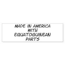 Equatoguinean Parts Bumper Bumper Sticker
