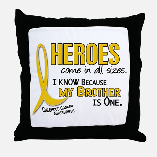 Heroes All Sizes 1 (Brother) Throw Pillow
