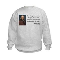 Benjamin Franklin 1 Sweatshirt