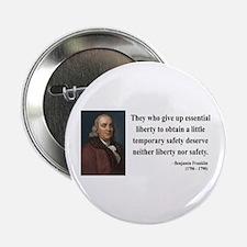 "Benjamin Franklin 1 2.25"" Button"