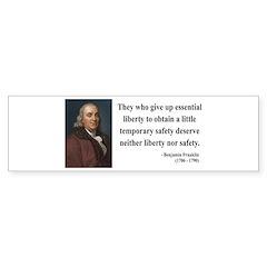 Benjamin Franklin 1 Bumper Sticker