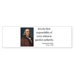 Benjamin Franklin 17 Bumper Bumper Sticker