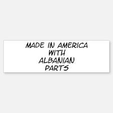 Albanian Parts Bumper Bumper Bumper Sticker