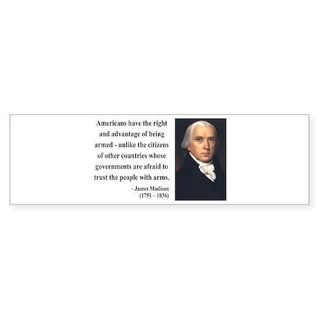 James Madison 6 Bumper Sticker