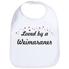 Loved By Weimaraner Bib