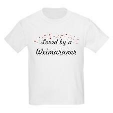 Loved By Weimaraner T-Shirt