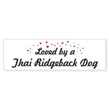 Loved By Thai Ridgeback Dog Bumper Bumper Bumper Sticker