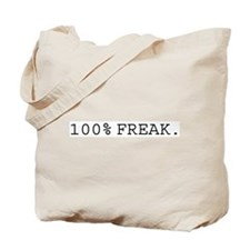 100% Freak% Tote Bag