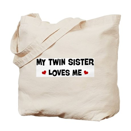 Wedding Gift For Twin Sister : Twin Sister loves me Tote Bag by myhipfamily