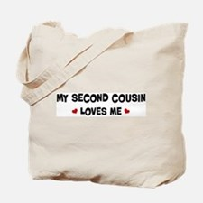 Second Cousin loves me Tote Bag
