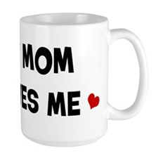 Mom loves me Mug
